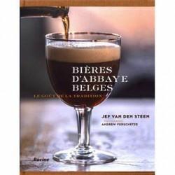Bière d'abbaye Belge - Le goût de la tradition